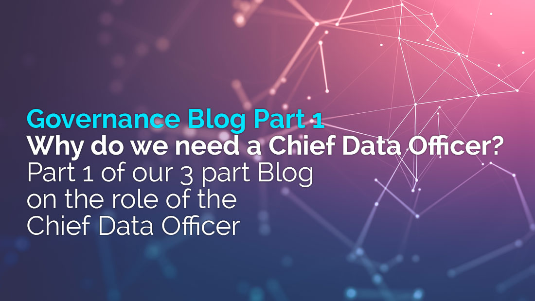 Why do we need a Chief Data Officer