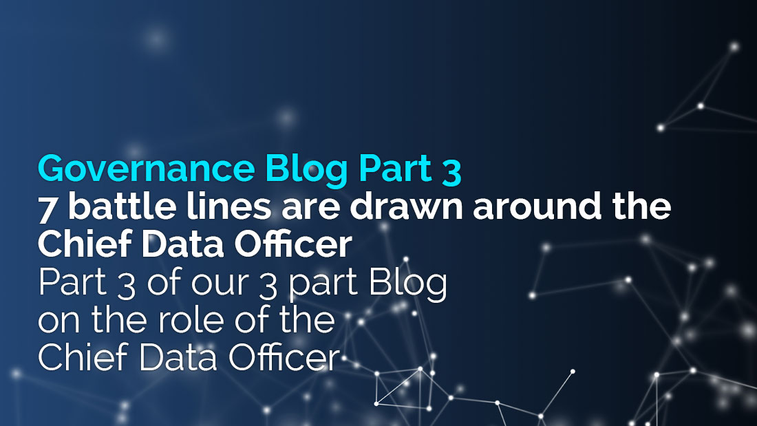 7 battle lines are drawn around the Chief Data Officer